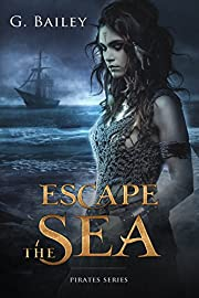 Escape the Sea (Saved by Pirates Book 1)