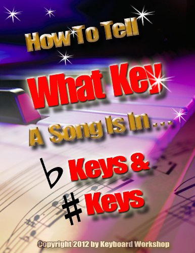 Key Signatures Chords (How To Tell What Key A Song Is In (Success in Music! Book 4))