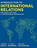 Introduction to International Relations: Enduring Questions and Contemporary Perspectives