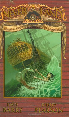 Escape from the Carnivale: A Never Land Book (A Peter and the Starcatchers Never Land Book)
