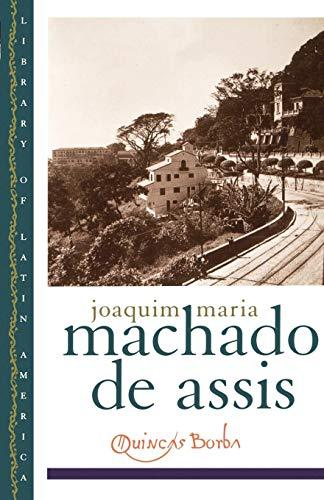 Quincas Borba (Library of Latin America)