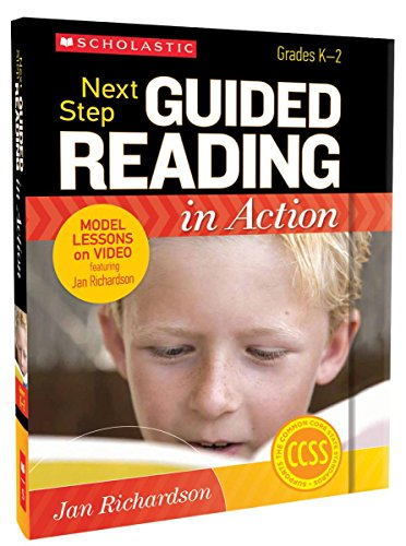 Next Step Guided Reading in Action, Grades K-2 (The Next Step Forward In Guided Reading Resources)