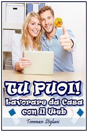 Lavorare Da Casa Con Il Web - Offerte telelavoro, lavorare da casa in Italia