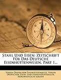Stahl und Eisen, Verein Deutscher Eisenhüttenleute, 1276791488