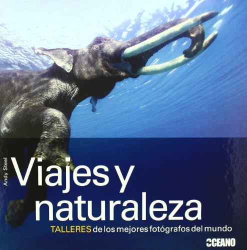 Descargar Libro Viajes Y Naturaleza Andy Steel
