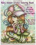 Lacy Sunshine's Rory Sweet Urchin Coloring Book Volume 2: Fun Whimsical Big Eyed Art (Lacy Sunshine Rory Sweet Urchin)