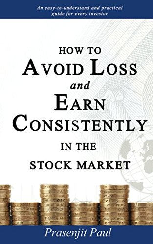 511%2BrmmhUmL - How to Avoid Loss and Earn Consistently in the Stock Market: An Easy-To-Understand and Practical Guide for Every Investor