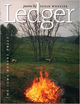 Ledger (Iowa Poetry Prize) by Susan Wheeler (2005-04-30)