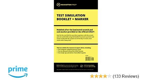 Manhattan GMAT Test Simulation Booklet W Marker 9780979017582 Amazon Books