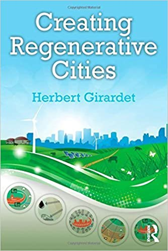 Book Creating Regenerative Cities by Herbert Girardet (2014-11-05)