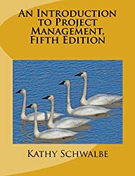 Amazon kathy schwalbe books biography blog audiobooks kindle an introduction to project management fifth edition with a brief guide to microsoft project fandeluxe Choice Image
