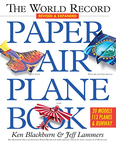- The World Record Paper Airplane Book (Paper Airplanes)