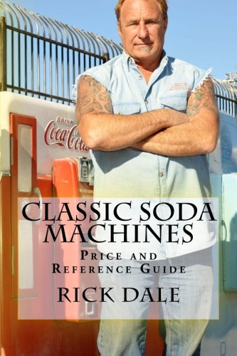 Classic Soda Machines (Antique Soda Machines)