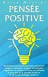 Pensée positive par Masters (II)