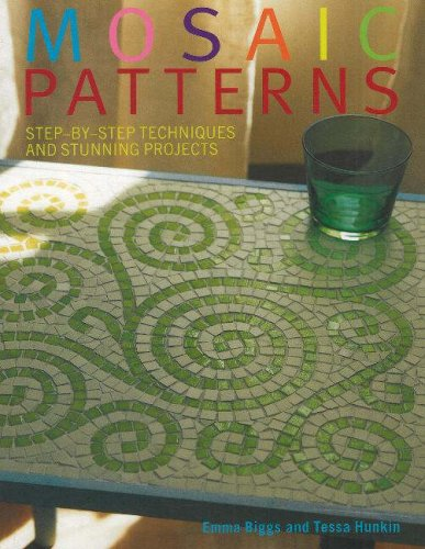 Mosaic Patterns: Step-by-Step Techniques and Stunning Projects -