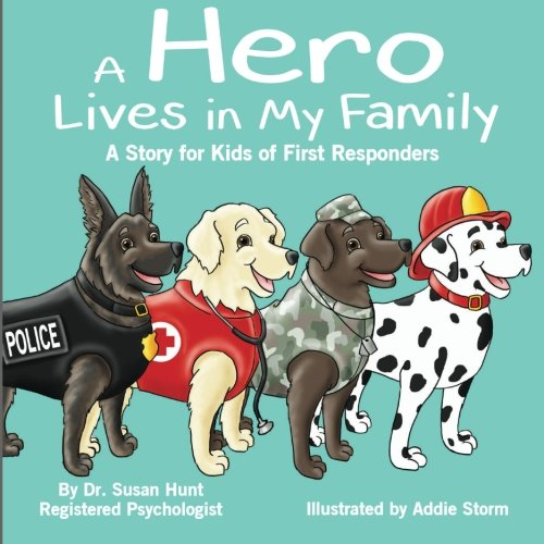 Buy now A Hero Lives in My Family: A Story for Kids