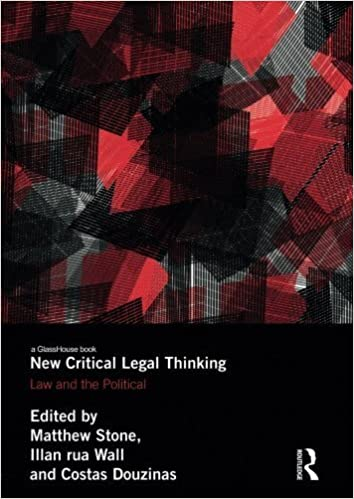 New Critical Legal Thinking: Law and the Political (2014-03-14)