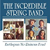 Earthspan / No Ruinous Feud by INCREDIBLE STRING BAND (2004-07-12)