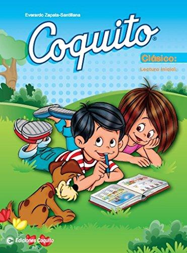 Coquito Classico (2015 Edition): Lectura Inicial (Spanish Edition) [Everardo Zapata-Santillana] (Tapa Blanda)