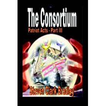Consortium: Patriot Acts Series, Vol. 3 (Volume 3)