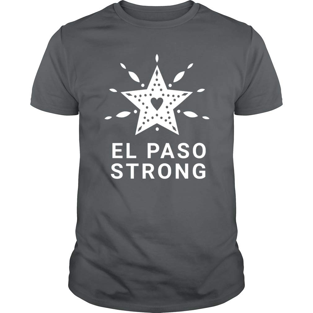 Gearliness El Paso Strong Texas Star Support T Shirt