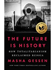 The Future Is History: How Totalitarianism Reclaimed Russia