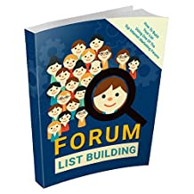 Forum List Building: How You Can Easily Build Your Email List