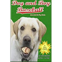 Dog and Boy Baseball: Jack the Dog Stories by Victor Brodt (2012-08-17)