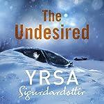 The Undesired | Yrsa Sigurdardóttir