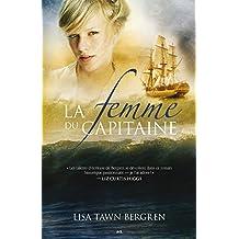 La femme du capitaine (Les aurores boréales t. 1) (French Edition)