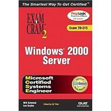 MCSE Windows 2000 Server Exam Cram 2 (Exam Cram 70-215)
