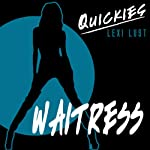 Waitress: Naughty Jodie Has the Specials Licked |  Quickies