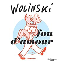 Fou d'amour (BIBLIOTH DESSIN) (French Edition)
