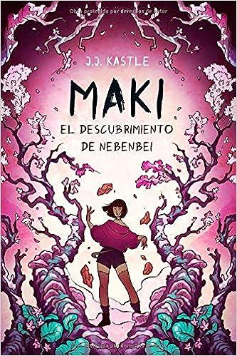 Maki: El descubrimiento de Nebenbei: Amazon.es: Kastle, J.J., Delgado, Libertad: Libros