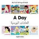 My First Bilingual Book–A Day (English–Arabic)