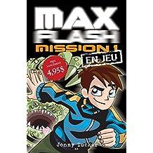 Max Flash - Mission 1: En jeu