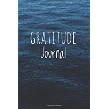 """Gratitude Journal: For Daily Thanksgiving & Reflection, Gratitude Prompt, 102 Pages, 6"""" x 9"""", Professional Binding, Durable Cover - (Calm Blue Water)"""