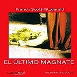 El amor del último magnate [The Last Tycoon] | F. Scott Fitzgerald