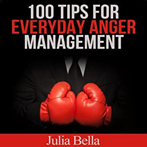 100 Tips for Everyday Anger Management Audiobook