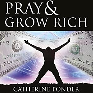 Pray and Grow Rich Audiobook