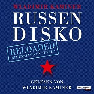 Russendisko Reloaded Hörbuch