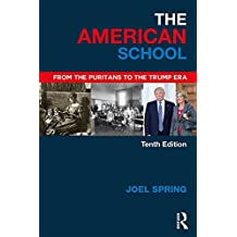 The American School: From the Puritans to the Trump Era