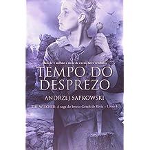 Tempo Do Desprezo - A Saga Do Bruxo Geralt De Rivia - V.4 (Em Portuguese do Brasil)