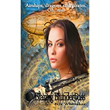 Blazing Blunderbuss (Wyvern Chronicles Book 1)