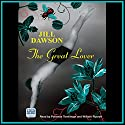 The Great Lover Audiobook by Jill Dawson Narrated by Patience Tomlinson, William Rycroft