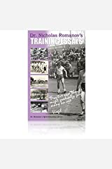 Dr. Nicholas Romanov's Training Essays, Vol. I Paperback