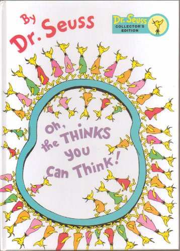 Oh, the Thinks You Can Think! By Dr. Seuss - Dr. Seuss Collector's Editon - Large Book 11
