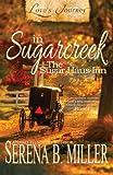 Love's Journey in Sugarcreek: The Sugar Haus Inn (Volume 1)
