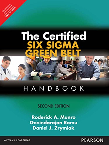 Certified Six Sigma Green Belt Handbook, 2/E