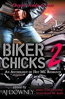 Biker Chicks: Volume 2 by [deMora, MariaLisa, Travers, Winter, Parker, Liberty, Knight, Sapphire, Renee, K., Cummings, Bink, Barnard, Rachel, Rizer, Bibi, Glenn, Geri, Plume, Eric, Lee, Emma, Downey, A.J.]